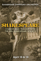 SHAKESPEARE: COMEDY AND TRAGEDY WITH THE BPA SHAKESPEARE SOCIETY
