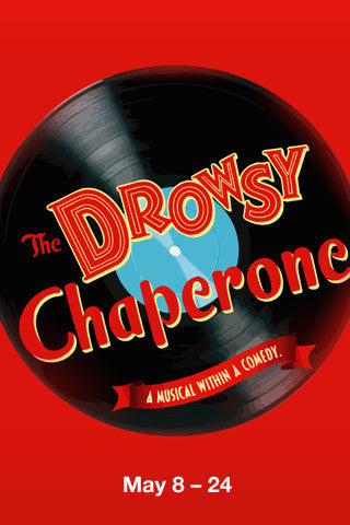 AUDITIONS for THE DROWSY CHAPERONE