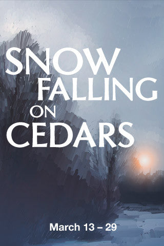 AUDITIONS for SNOW FALLING ON CEDARS