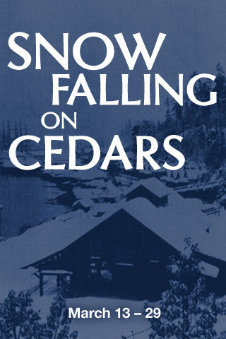 School Outreach Program SNOW FALLING ON CEDARS