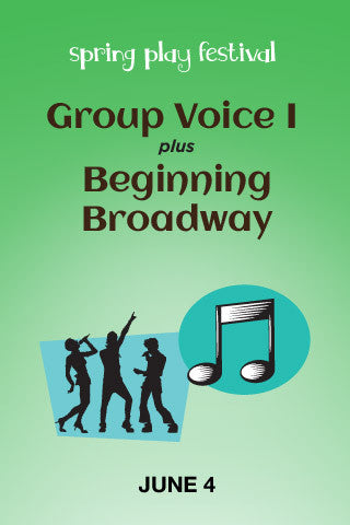 Beginning Broadway + Group Voice I