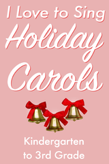 I Love To Sing: Holiday Carols