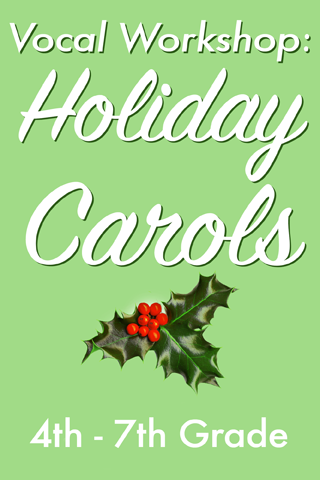 Vocal Workshop: Holiday Carols