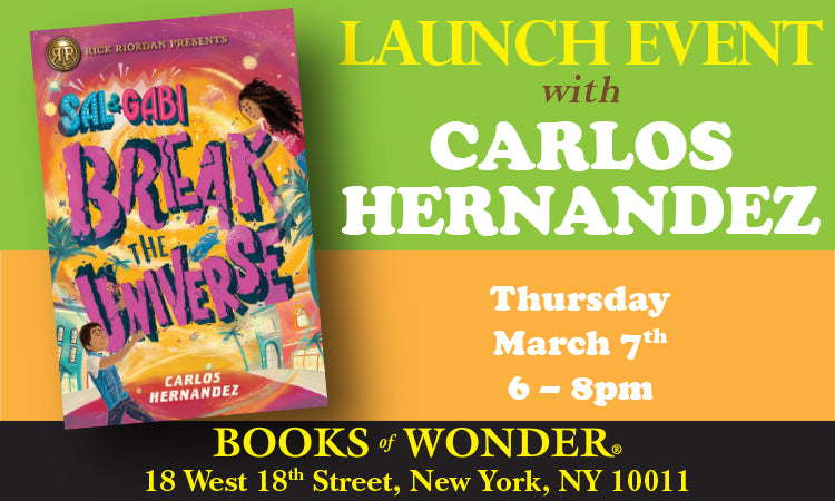 LAUNCH EVENT with CARLOS HERNANDEZ for Sal & Gabi Break the Universe