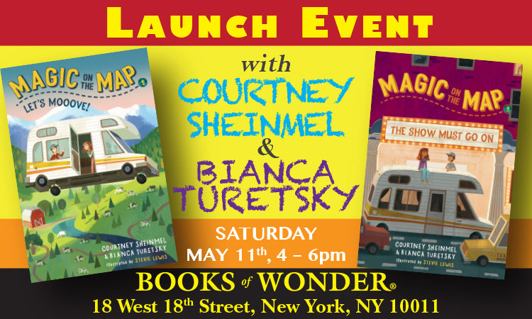 LAUNCH EVENT for Let's Mooove: Magic on the Map #1 by COURTNEY SHEINMEL and BIANCA TURETSKY