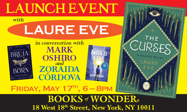 LAUNCH EVENT for The Curses by LAURE EVE in conversation with MARK OSHIRO and ZORAIDA CORDOVA