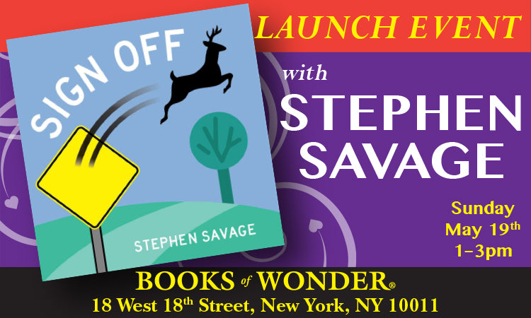 LAUNCH EVENT with STEPHEN SAVAGE for Sign Off