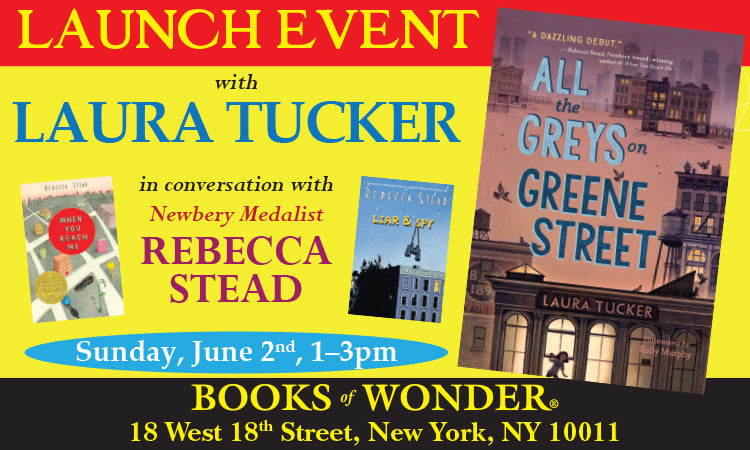 LAUNCH EVENT for All the Greys on Green Street by LAURA TUCKER in conversation with REBECCA STEAD