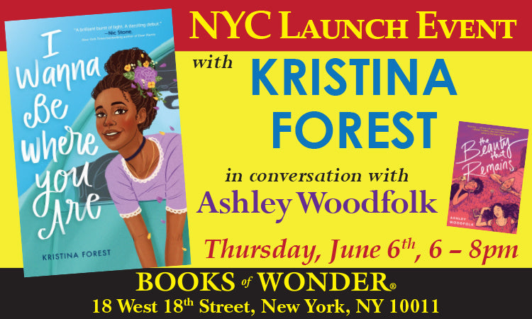 LAUNCH EVENT for I Wanna Be Where You Are by KRISTINA FOREST in conversation with ASHLEY WOODFOLK