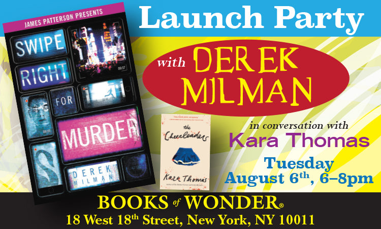 Launch Party for Swipe Right for Murder by DEREK MILMAN in conversation with KARA THOMAS