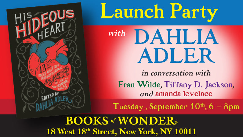 Launch Party for His Hideous Heart edited by Dahlia Adler