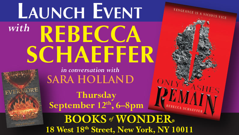 LAUNCH EVENT with Rebecca Schaeffer for Only Ashes Remain