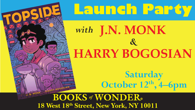 Launch Party for Topside with J.N. MONK & HARRY BOGOSIAN
