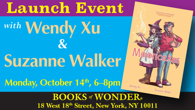 Launch Event for Mooncakes with Suzanne Walker and Wendy Xu