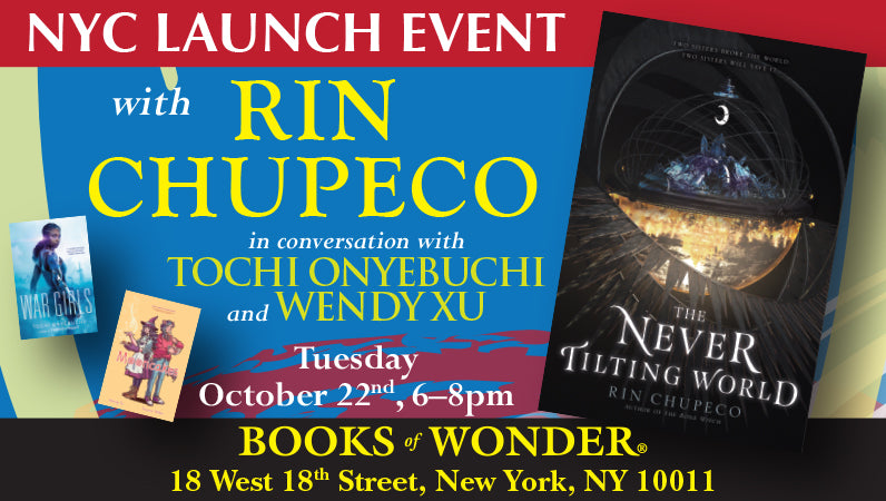 NYC Launch Event for The Never Tilting World by Rin Chupeco