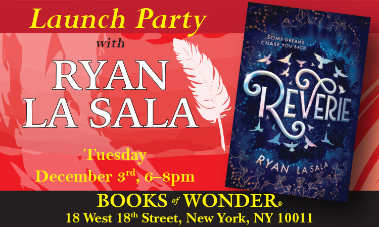 Launch Party for Reverie with Ryan La Sala