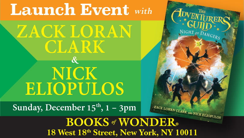 Launch Event for Night of Dangers by Zach Loran Clark & Nick Eliopulos
