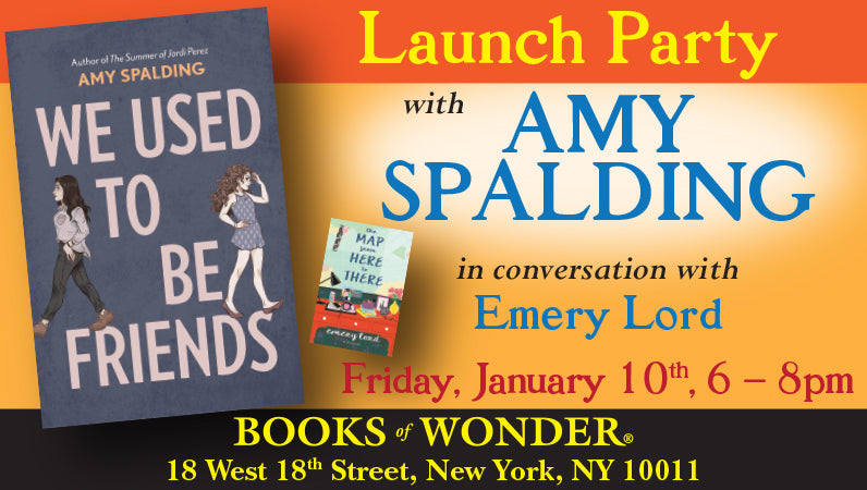 Launch Party for We Used to Be Friends by Amy Spalding