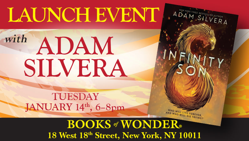 Launch Event for Infinity Son by Adam Silvera