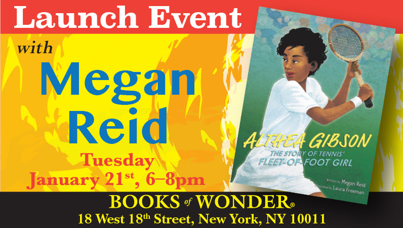 Launch Events for Althea Gibson: The Story of Tennis' Fleet-of-Foot Girl by Megan Reid