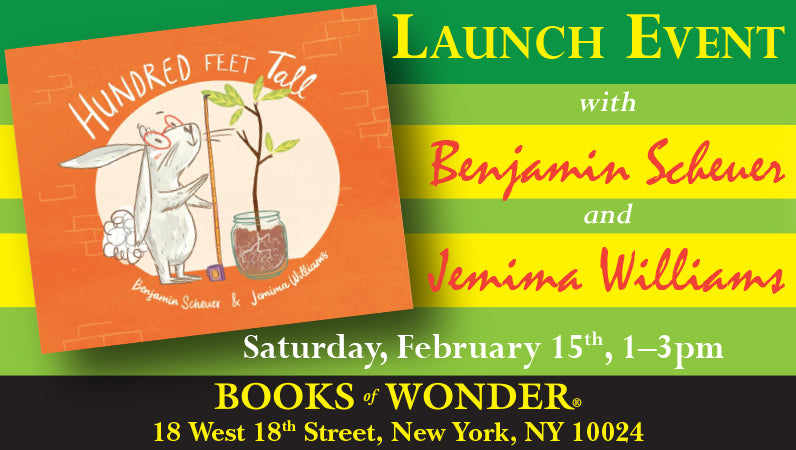 Launch Event for Hundred Feet Tall by Benjamin Scheuer and Jemima Williams
