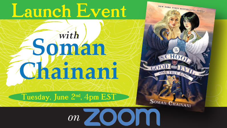 Launch Event for One True King by Soman Chainani