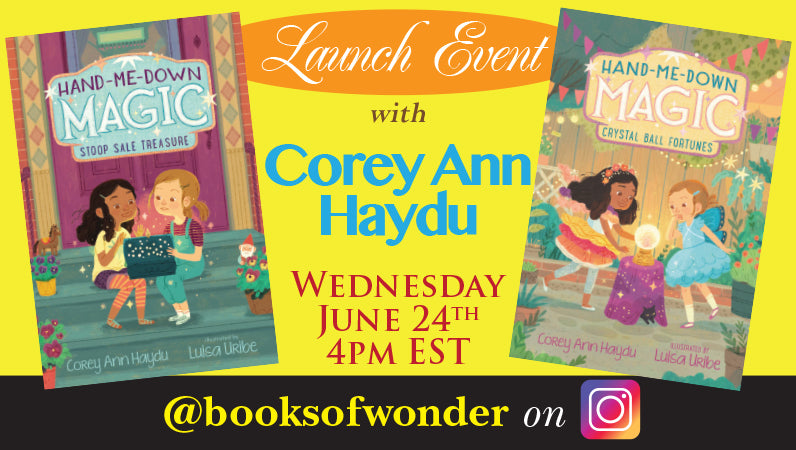 Launch Event for Hand-Me-Down Magic series by Corey Ann Haydu
