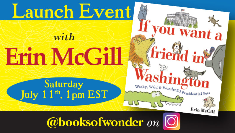 Launch Event for If You Want a Friend in Washington by Erin McGill
