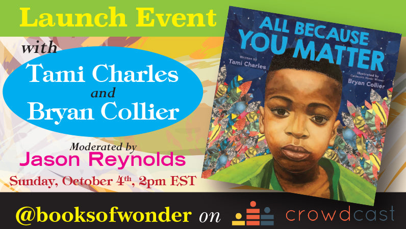 Launch Event for All Because You Matter by Tami Charles & Bryan Collier moderated by Jason Reynolds