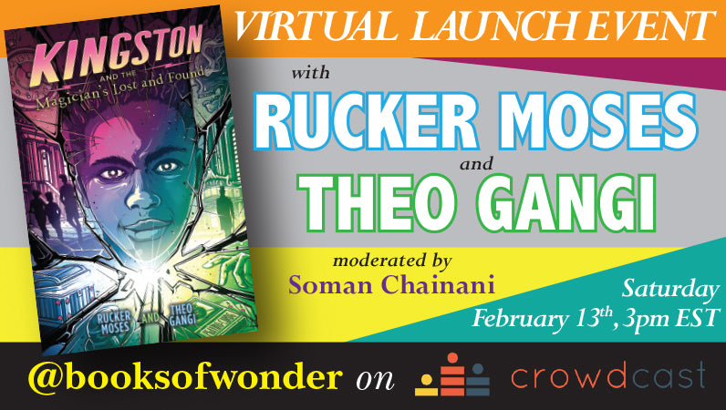 Launch Event For Kingston And The Magician's Lost And Found by Rucker Moses & Theo Gangi