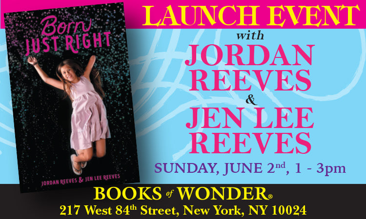 LAUNCH EVENT for Born Just Right by JORDAN REEVES and JEN LEE REEVES