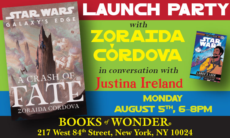 LAUNCH EVENT for A Crash of Fates by ZORAIDA CORDOVA in conversation with JUSTINA IRELAND