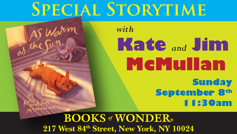 Special Storytime author Kate McMullan and Jim McMullan for as Warm as the Sun