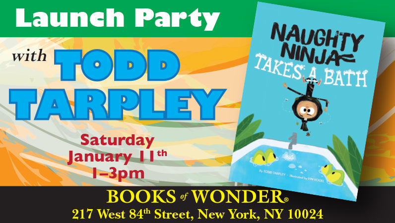 Launch Party for Naughty Ninja Takes a Bath by Todd Tarpley