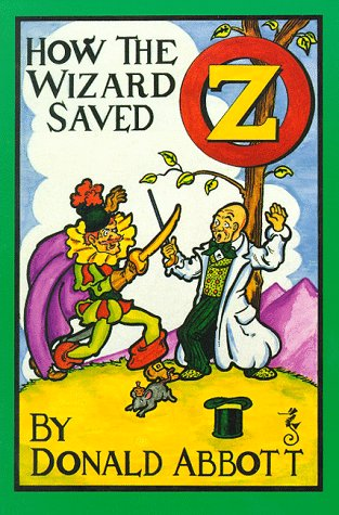 How the Wizard Saved Oz