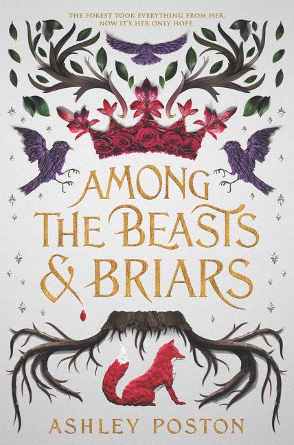 Among the Beasts & Briars*