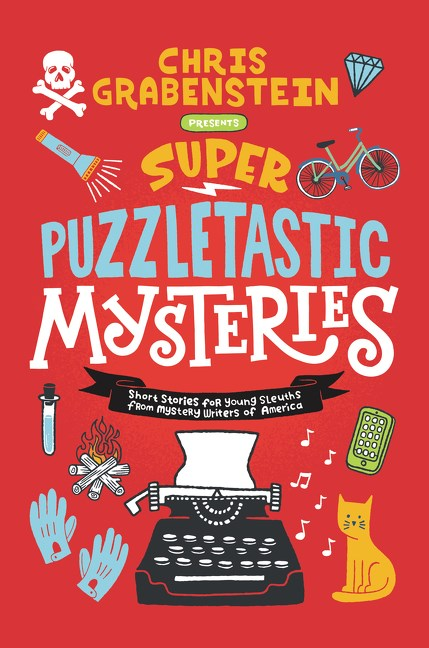 Super Puzzletastic Mysteries: Short Stories for Young Sleuths from Mystery Writers of America (Parkside Library)