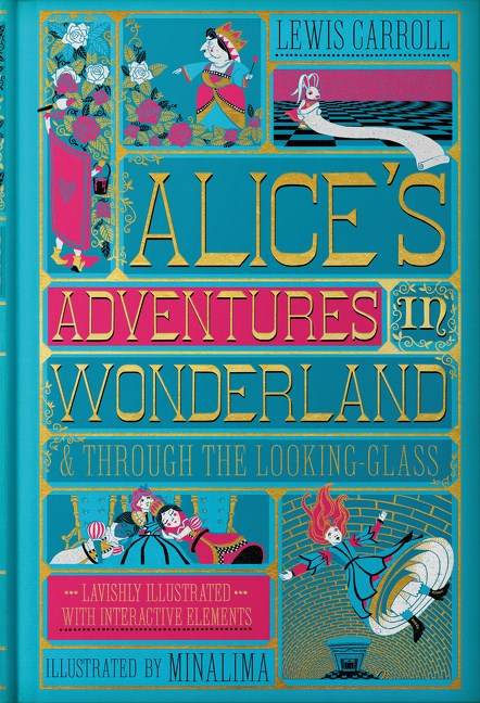 Alice's Adventures in Wonderland & Through the Looking Glass MinaLima Edition
