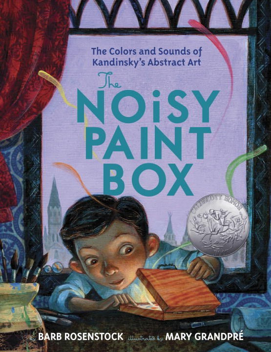 Noisy Paint Box: The Colors and Sounds of Kandinsky's Abstract Art (Parkside Class Art)