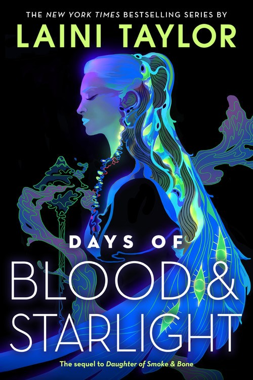 Days of Blood & Starlight*