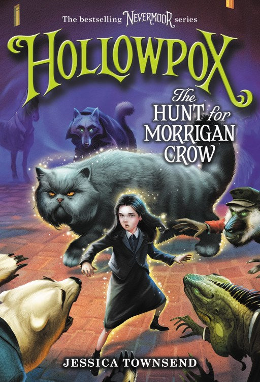 Hollowpox: The Hunt for Morrigan Crow*