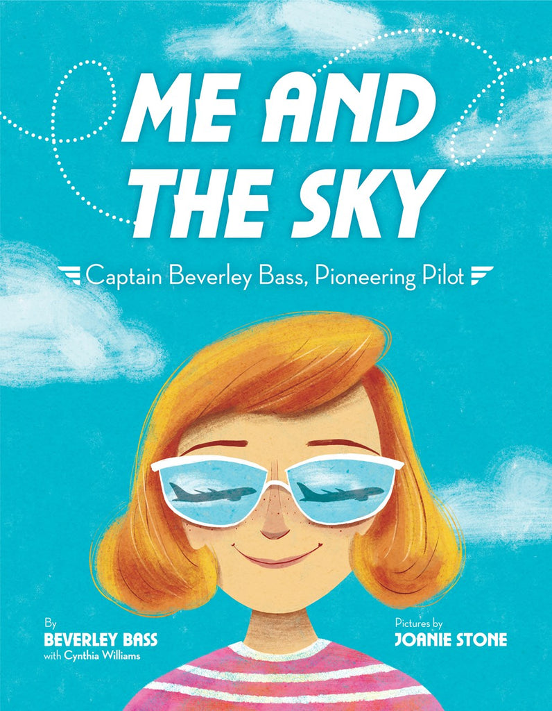 Me and the Sky: Captain Beverly Bass, Pioneering Pilot