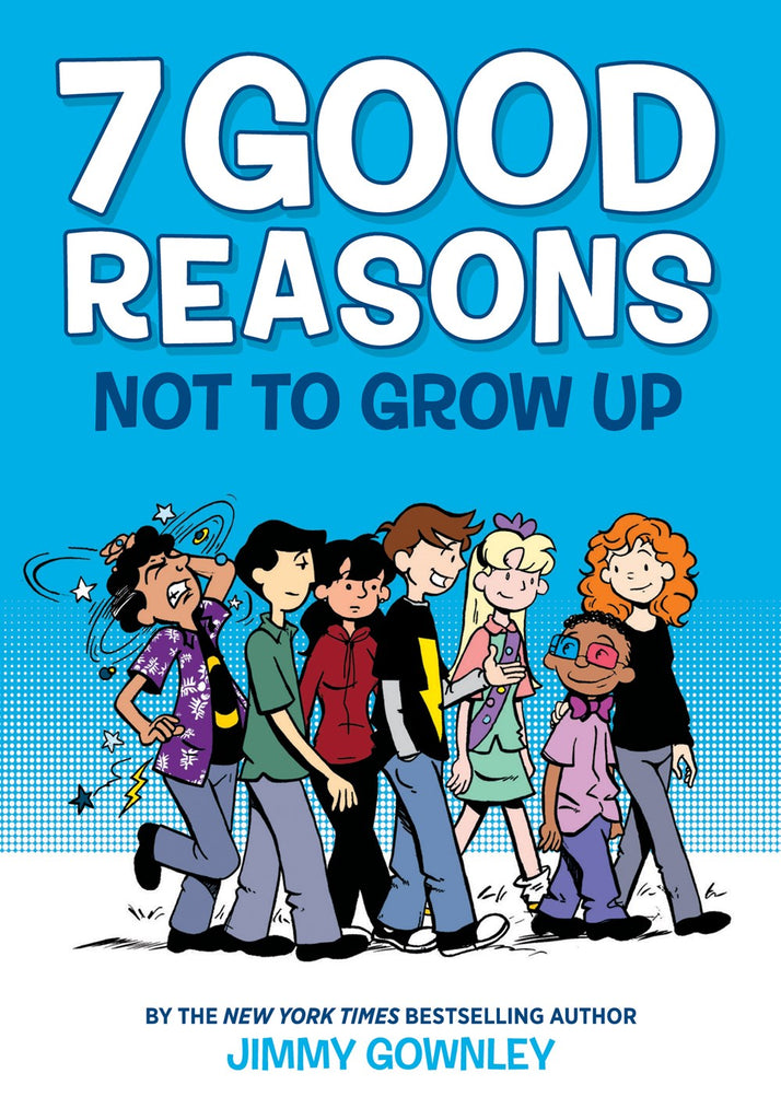 7 Good Reasons Not to Grow Up*