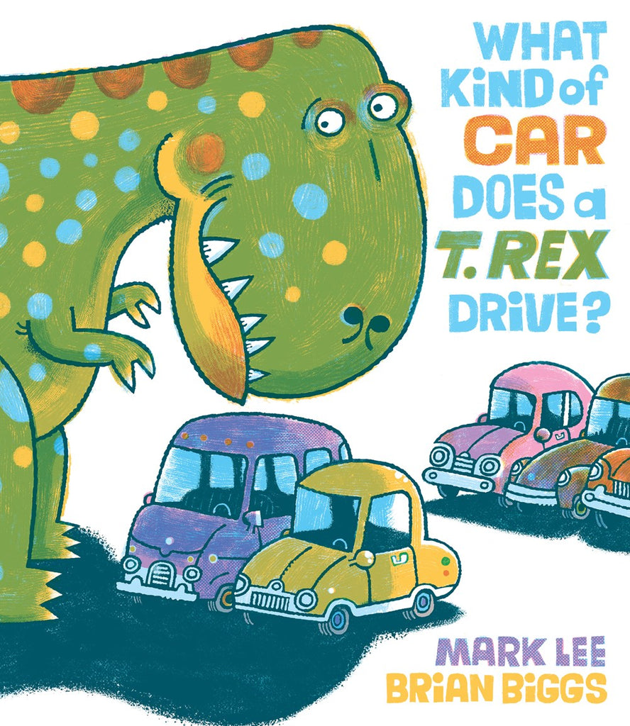 What Kind of Car Does a T Rex Drive (Parkside Book Fair)