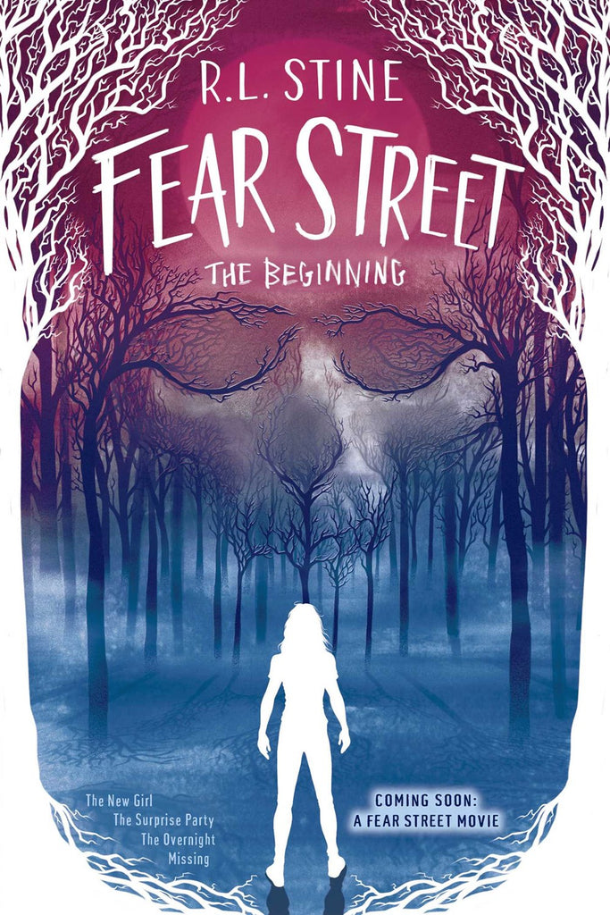 Fear Street The Beginning : The New Girl; The Surprise Party; The Overnight; Missing