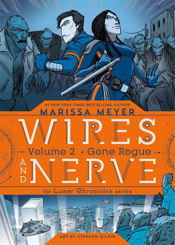 Wires and Nerve: Gone Rogue