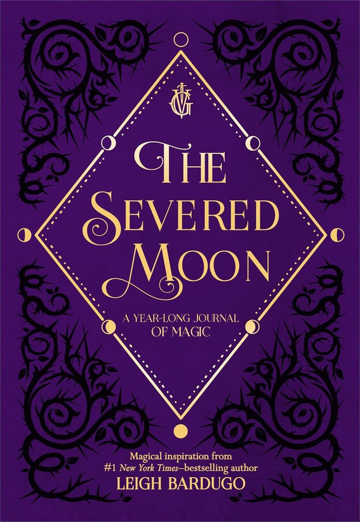 Severed Moon: A Year-Long Journal of Magic