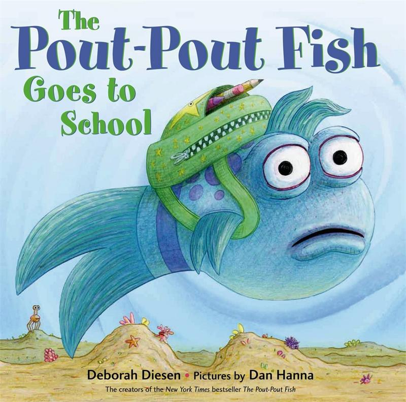 Pout-Pout Fish Goes to School