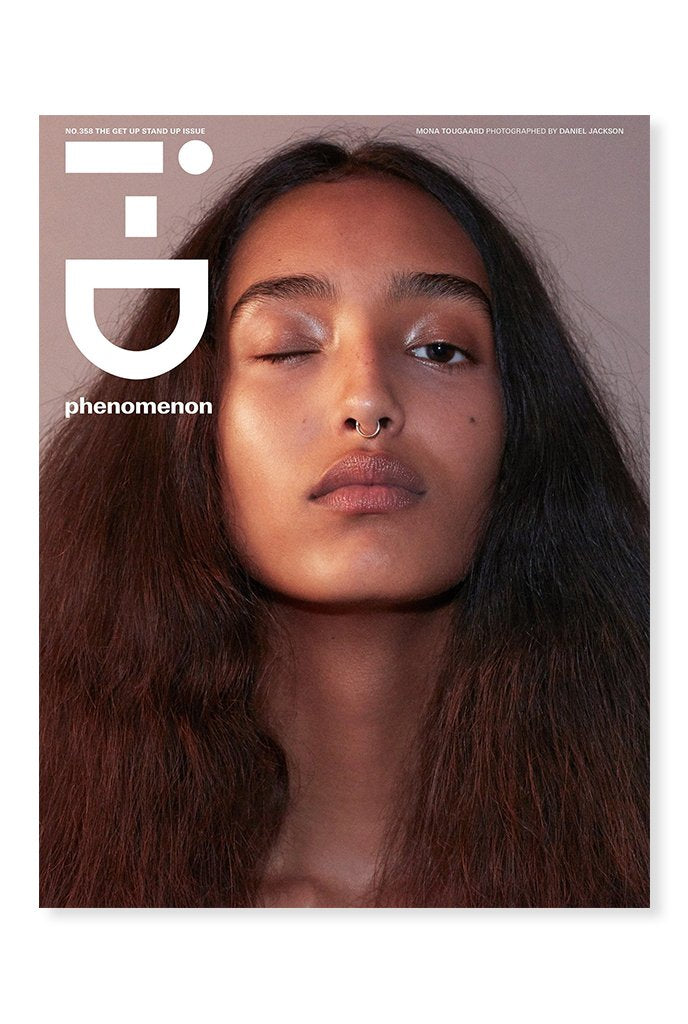 i-D, Issue 358 - The Get Up Stand Up Issue