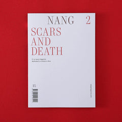 """Scars & Death"" – NANG Magazine, Issue 2"